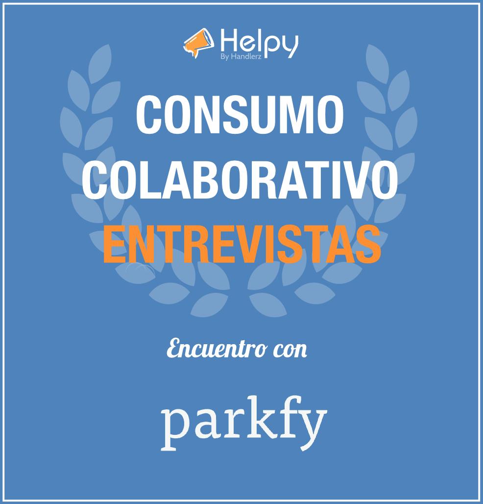 Consumo Colaborativo entrevita parkfy