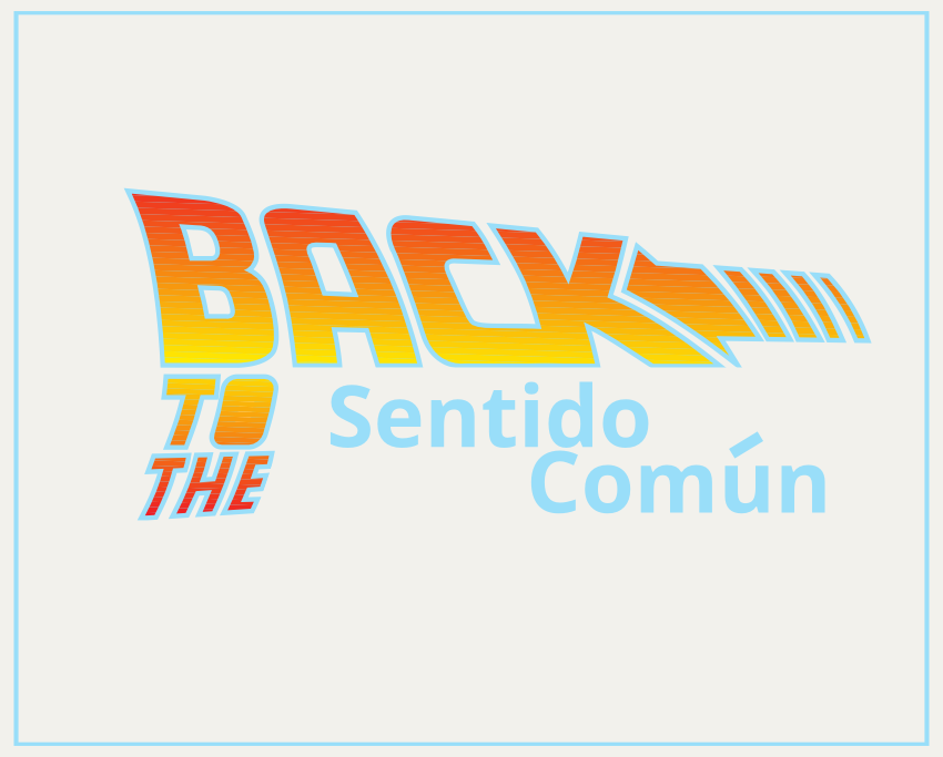 back-to-the-sentido-comun