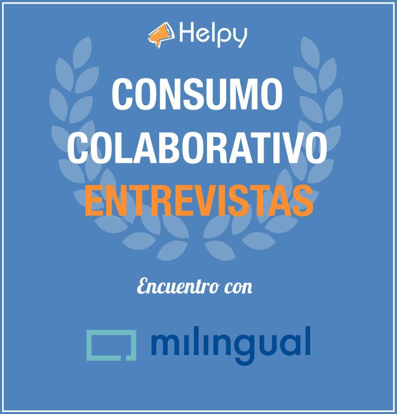 Entrevista Consumo Colaborativo Encuentro con Gabriel de Milingual