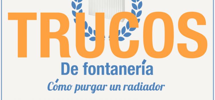 Trucos de fontanería : Cómo purgar un radiador, guía de la fontanería práctica