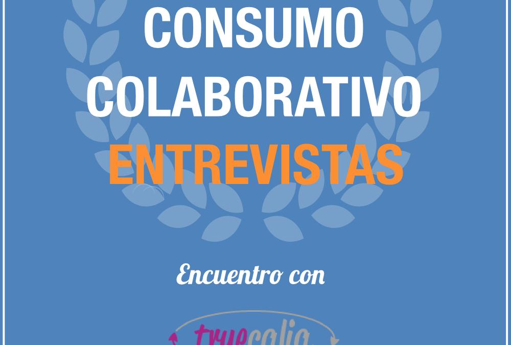 Entrevista Consumo Colaborativo: Encuentro con Francisco, CEO de Truecalia
